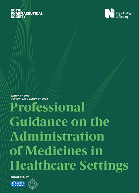 Professional Guidance on the Administration of Medicines in Healthcare Settings image