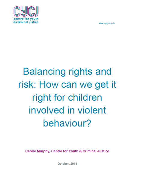 Balancing rights and risk: How can we get it right for children involved in violent behaviour? image