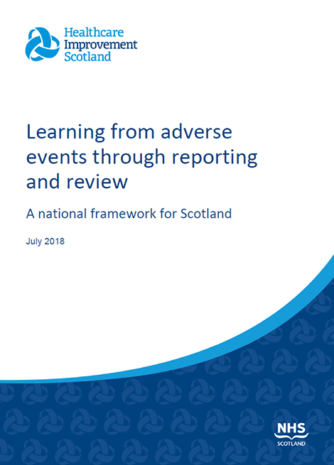 Learning from adverse events through reporting and review: A national framework for Scotland image