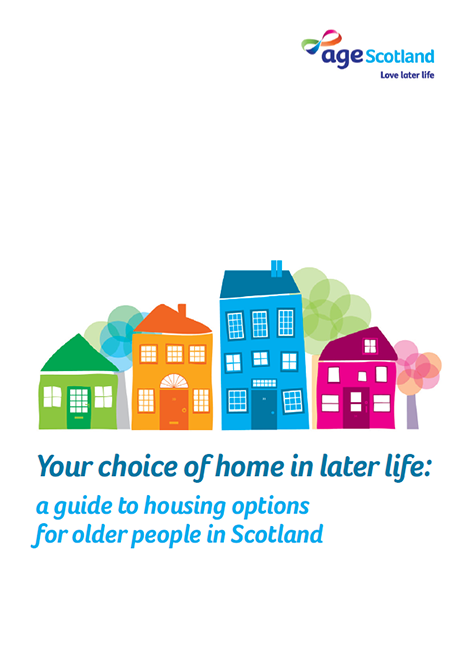 Your choice of home in later life: a guide to housing options for older people in Scotland image