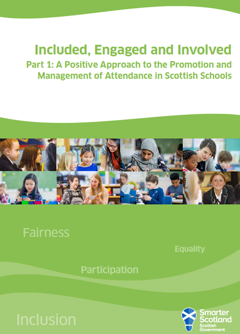 Included, Engaged and Involved Part 1: A Positive Approach to the Promotion and Management of Attendance in Scottish Schools image
