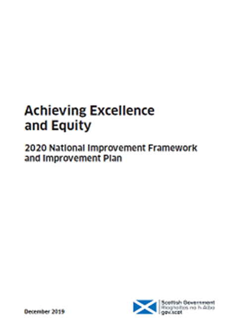 Achieving Excellence and Equity: 2020 National Improvement Framework and Improvement Plan image