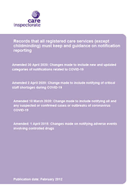 Records that all registered care services (except childminding) must keep and guidance on notification reporting image