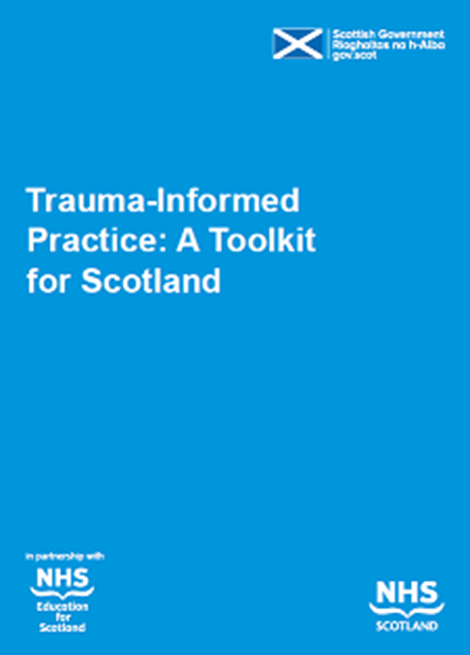 Trauma-Informed Practice: A Toolkit for Scotland image